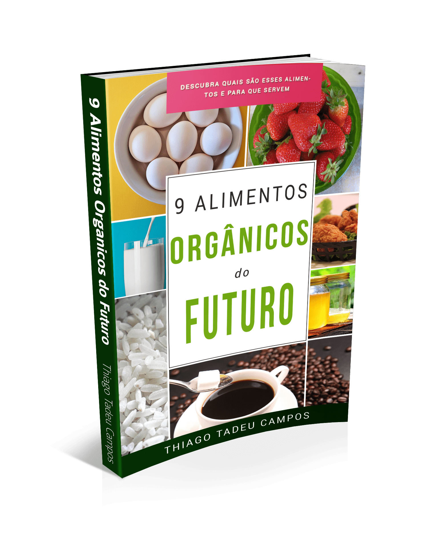 Ebook 9 Alimentos Orgânicos do Futuro